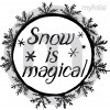 Snow is magical